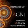 Этническое шоу Agni