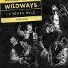 Wildways в Санкт-Петербурге – 5 YEARS WILD!