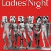 """Спектакль """"Ladies Night. Только для женщин"""""""