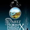 """THE DARTZ - 10 лет альбому """"Proxima Parada"""""""