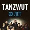 Tanzwut.20 лет